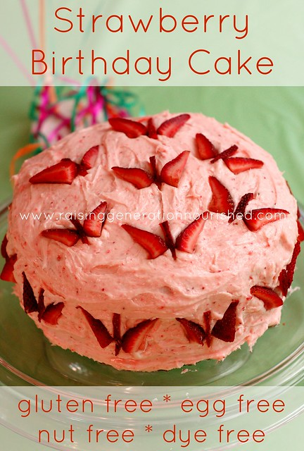 Strawberry Birthday Cake :: Gluten, Egg, Nut, & Dye Free ...