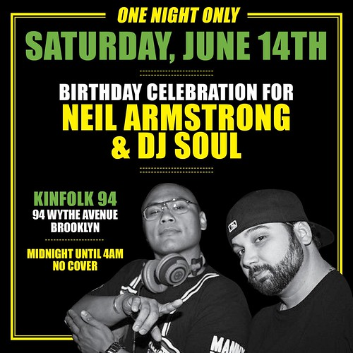 DJ Neil Armstrong X Dj Soul June 14th