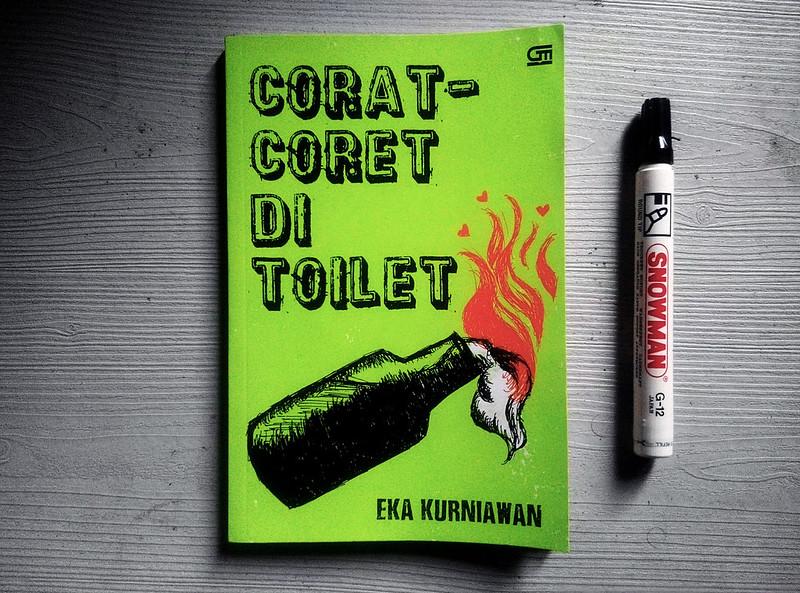 [REVIEW BUKU] CORAT CORET DI TOILET – EKA KURNIAWAN.
