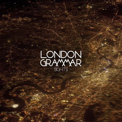 London Grammar - Sights (Remixes)