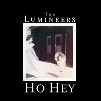 The Lumineers – Ho Hey