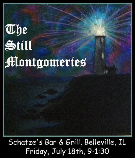 The Still Montgomeries 7-18-14