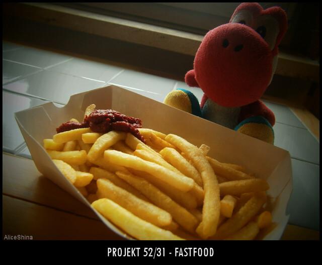 Projekt 52/31 - Fastfood