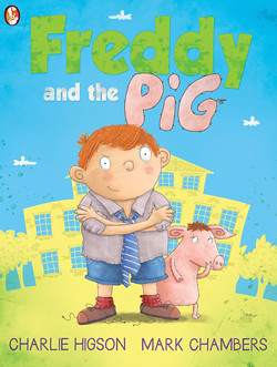 Charlie Higson and Mark Chambers, Freddy and the Pig