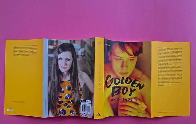 Golden boy, di Abigail Tarttelin. Mondadori 2014. Art director: Giacomo Callo, graphic designer: Susanna Tosatti; alla cop. ©Luka Knezevic; alla q. di cop. @Daniel Hambury. Totale di copertina (part.), 1