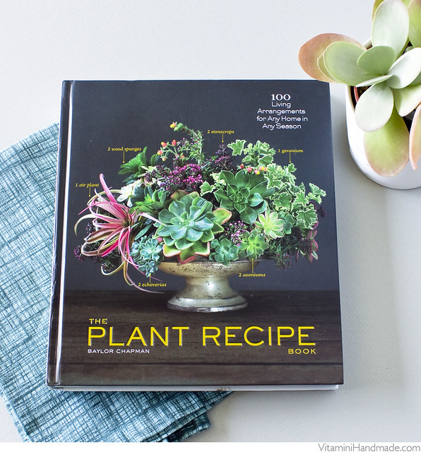 The Plant Recipe Book, by Baylor Chapman