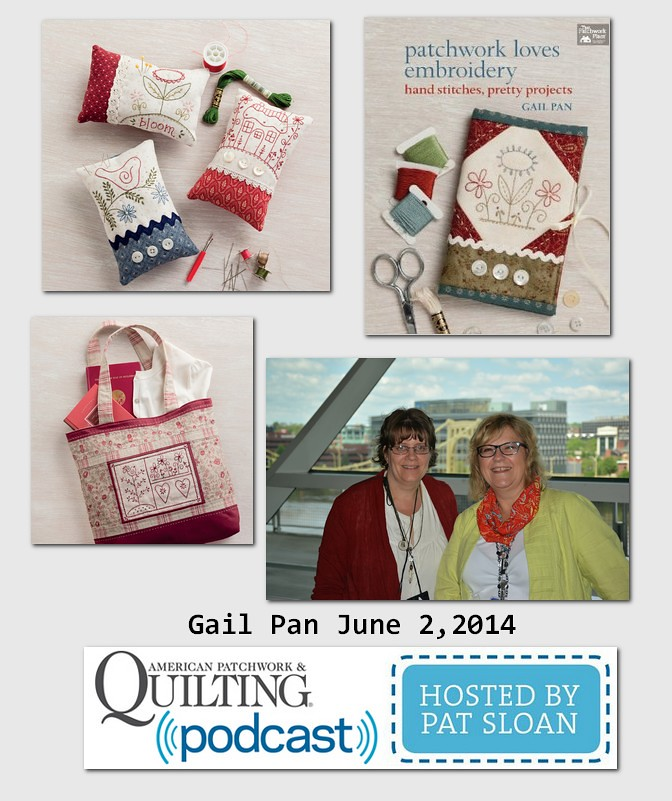 Pat Sloan American Patchwork and Quilting radio Gail Pan guest