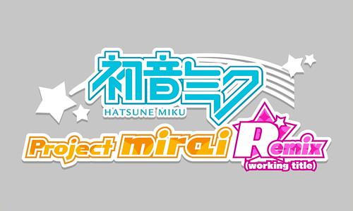 Hatsune Miku: Project MIRAI Remix (working title)