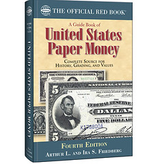 Guide Book of U.S. Paper Money 4th ed.