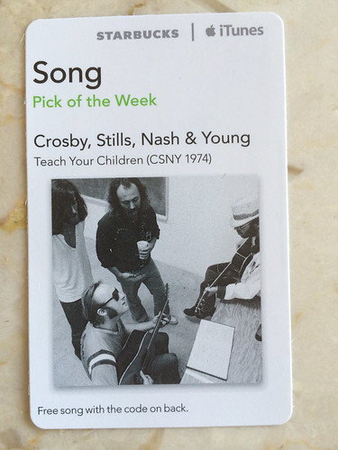 Starbucks iTunes Pick of the Week - Crosby, Stills, Nash & Young - Teach Your Children (CSNY 1974)