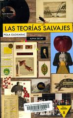 Paola Oloixarac, Las teorías salvajes