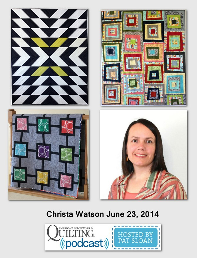 Pat Sloan American Patchwork and Quilting radio Christa Watson guest