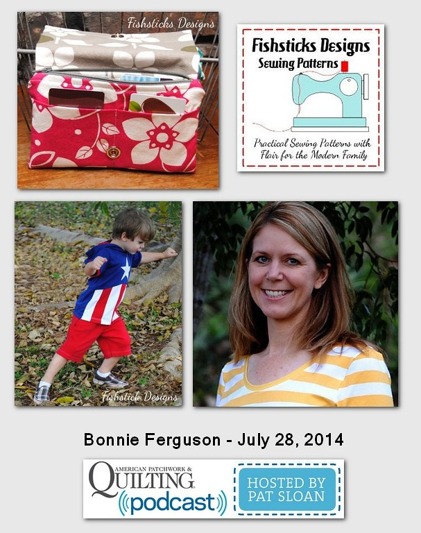 Pat Sloan American Patchwork and Quilting radio Bonnie Ferguson July 204 guest