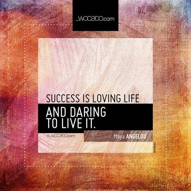 Success is loving life by WOCADO.com