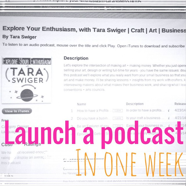 How to launch a podcast in one week, on TaraSwiger.com