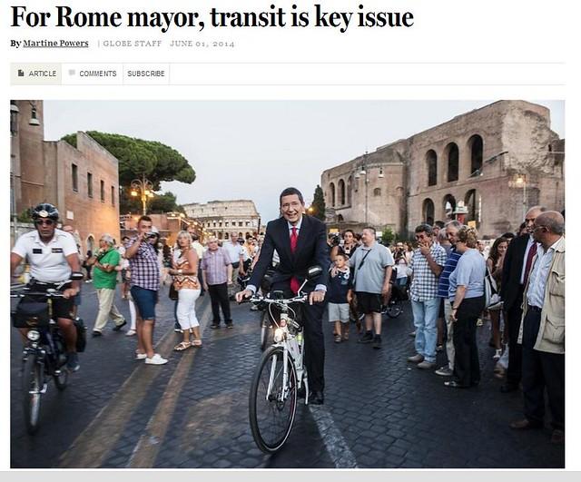 ROMA ARCHEOLOGIA e I FORI IMPERIALI: For Rome mayor, transit is key issue, THE BOSTON GLOBE, METRO (01 June 2014). & ROMA CAPITALE NEWS (16 06 2014)