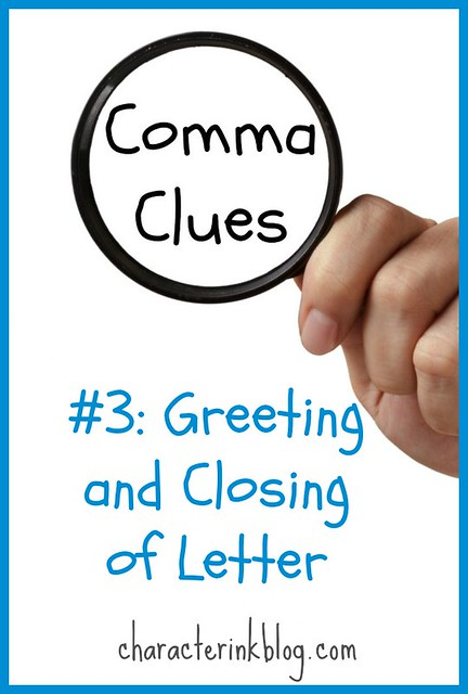 Comma Clues #3 Greeting and Closing of Letter