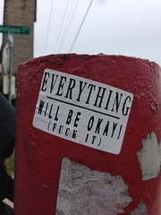 EVERYTHING WILL BE OKAY! (FUCK IT)