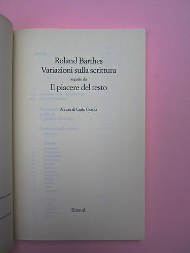 Roland Barthes, Variazioni sulla scrittura. Einaudi 1999. [Responsabilità grafica non indicata]. Frontespizio (part.), 1