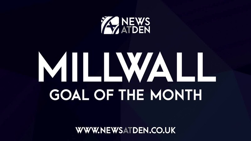 NewsAtDen's Millwall Goal of the Month - March
