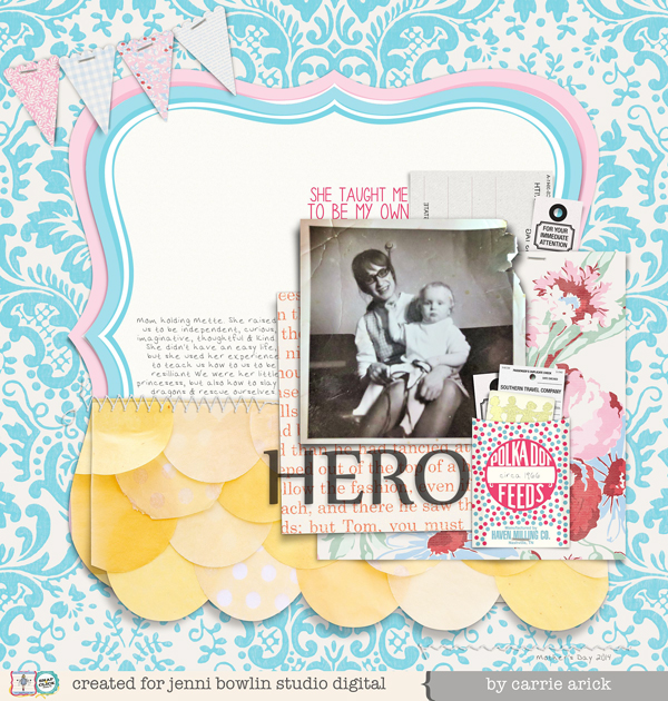 Hero by Carrie Arick- for Jenni Bowlin Digital