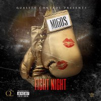 Migos – Fight Night