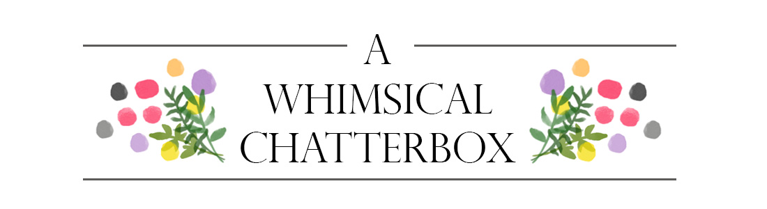 A Whimsical ChatterBox