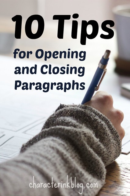 10 Tips for Opening and Closing Paragraphs (with a video!)
