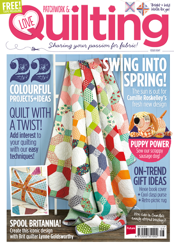 Love Patchwork & Quilting Issue 8!