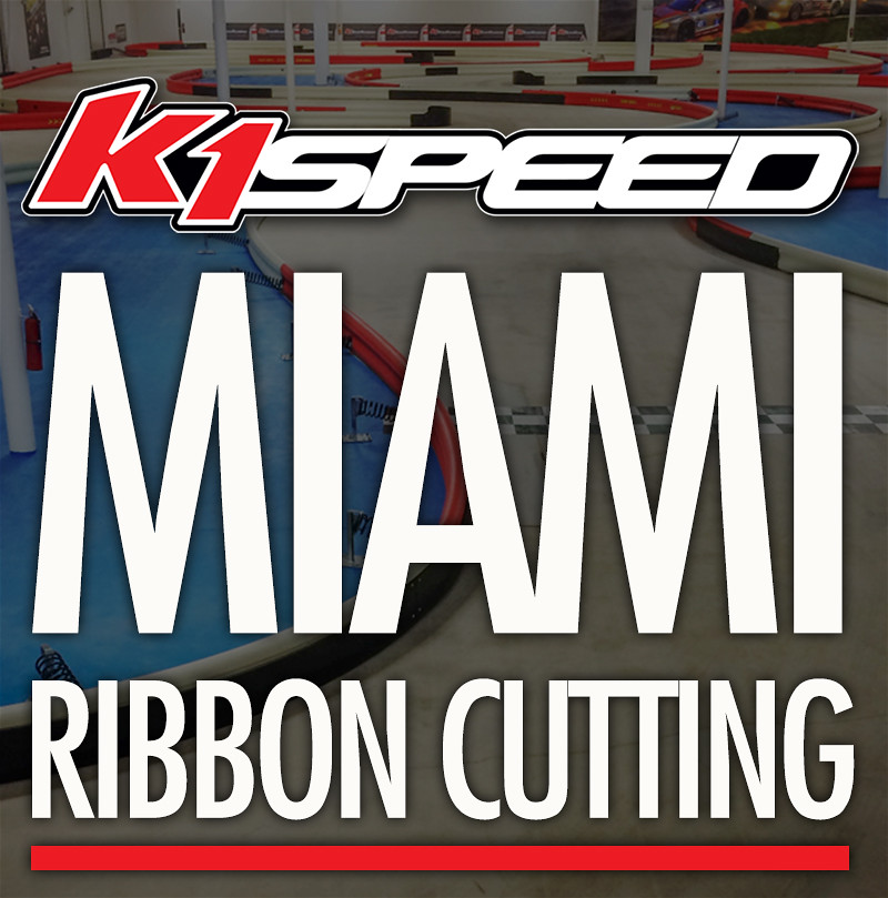 13946902170 ca2172c3c6 b K1 SPEED MIAMI    RIBBON CUTTING CEREMONY