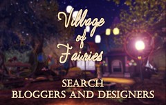 """Village of Fairies"" Role-play Event! (Bloggers and Designers)"