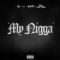 YG – My Nigga feat. Jeezy & Rich Homie Quan