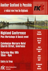 Flyer for Radical Independence Highland Conference 10 May 2014 in Inverness 'Another Scotland is possible. A radical view from the Highlands.'