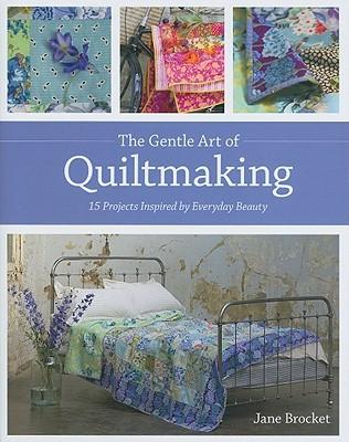 gentle art of quiltmaking