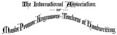 The International Association of Master Penmen, Engrossers and Teachers of Handwriting (IAMPETH)