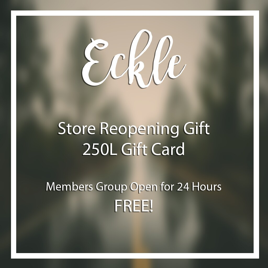 Eckle Reopening Gift Card FREE! - SecondLifeHub.com