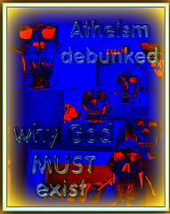Atheism debunked - why God MUST exist ...