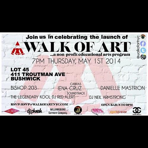 walk of art May 1st 2014 Thurs 7 pm