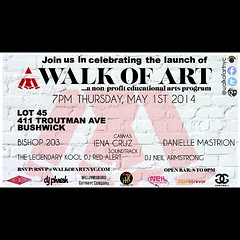 5/1 - Thurs - Walk of Art in Brooklyn w Kool DJ Red Alert and yours truly...