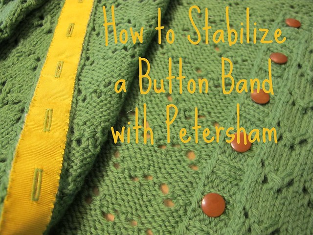 Stablizing a buttonband with Petersham