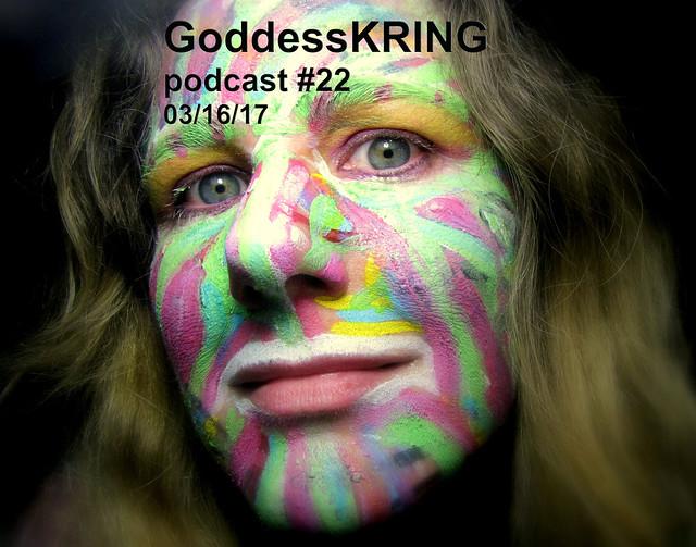 Podcast #22 Goddess KRING