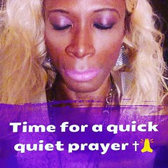 Take a moment in the day for a quick silent quiet prayer okay that part A-man!* 🙏✝🌷💜 #Beauty #Grace #love #respect #honor #remembering #rememberence #remember #prayer #beautiful #gorgeous #fabulous #Fierce #flawless #family #life #