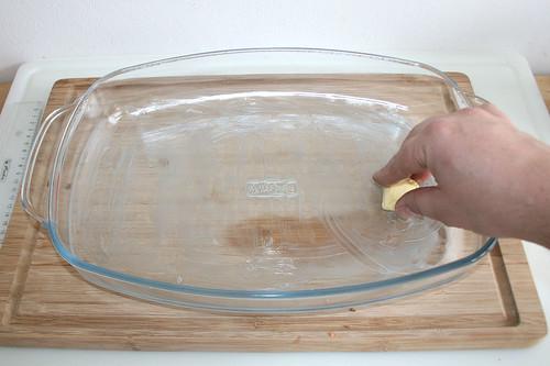 13 - Auflaufform ausfetten / Grease casserole