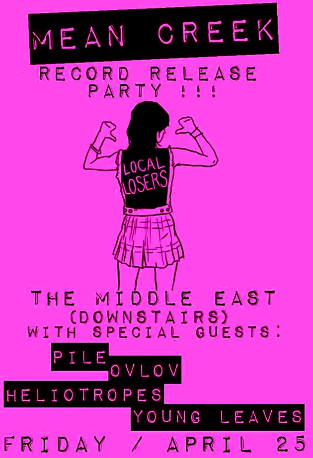 Mean Creek Local Losers Release Show With Pile, Ovlov, Heliotropes, The Young Leaves | Middle East Down | 25 April