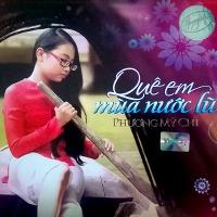 Phương Mỹ Chi – Quê Em Mùa Nước Lũ (2014) (MP3 + FLAC) [Album]