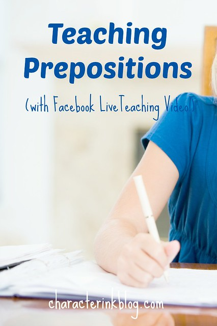 Teaching Prepositions (with Facebook Live Teaching Video!)