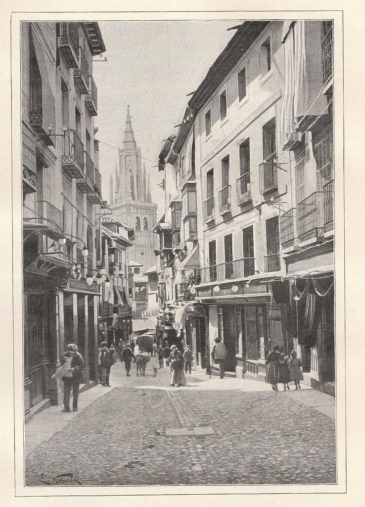 Calle Ancha de Toledo. Publicada en De Tolède a Grenade por Jane Dieulafoy  para Le Tour du Monde en 1905