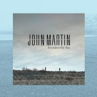 John Martin – Anywhere For You