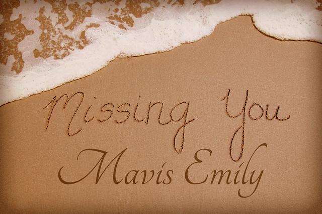 Missing You Mavis Emily