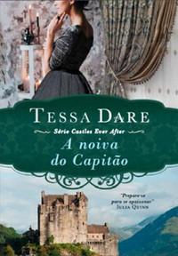 14-A Noiva do Capitão - Castles Ever After #3 - Tessa Dare